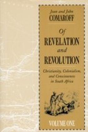 Of Revelation and Revolution, Volume 1