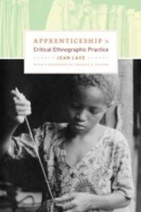 Apprenticeship in Critical Ethnographic Practice