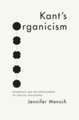 Kant's Organicism