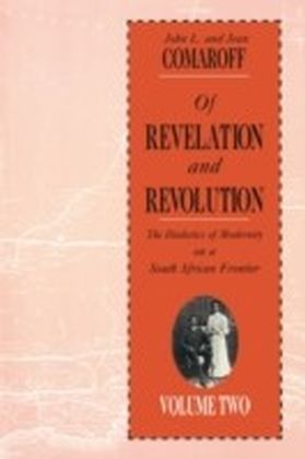 Of Revelation and Revolution, Volume 2