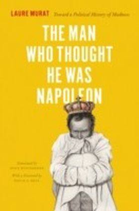 Man Who Thought He Was Napoleon