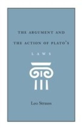 Argument and the Action of Plato's Laws