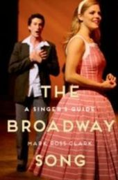 Broadway Song: A Singer's Guide