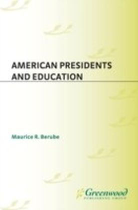 American Presidents and Education