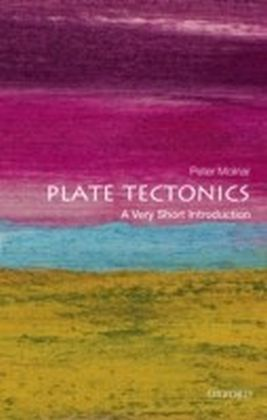 Plate Tectonics: A Very Short Introduction