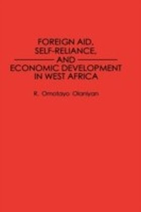 Foreign Aid, Self-Reliance, and Economic Development in West Africa