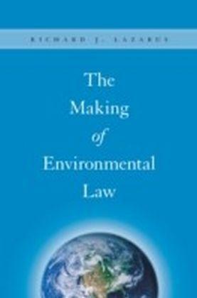 Making of Environmental Law