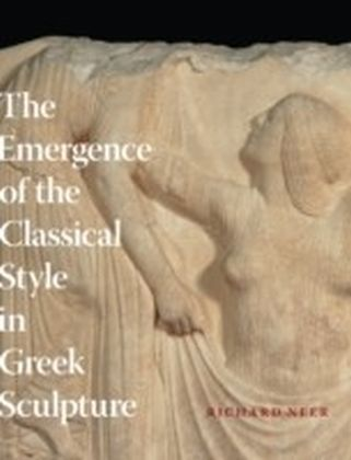 Emergence of the Classical Style in Greek Sculpture