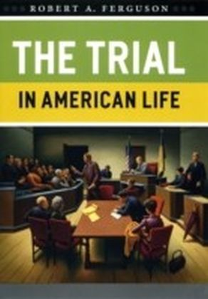 Trial in American Life