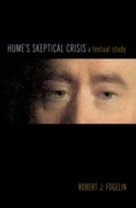 Hume's Skeptical Crisis: A Textual Study