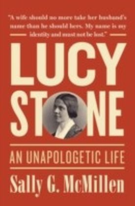 Lucy Stone: A Life