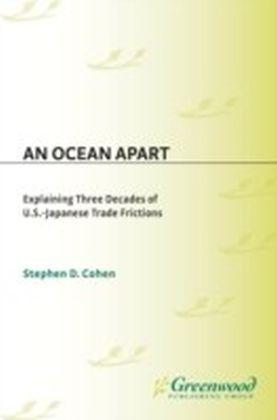 Ocean Apart: Explaining Three Decades of U.S.-Japanese Trade Frictions