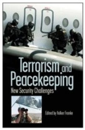Terrorism and Peacekeeping: New Security Challenges