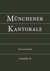 Münchener Kantorale: Lesejahr B, Kantorenausgabe Cover