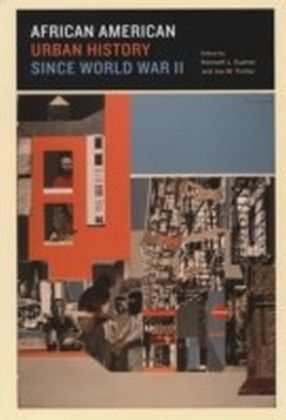 African American Urban History since World War II