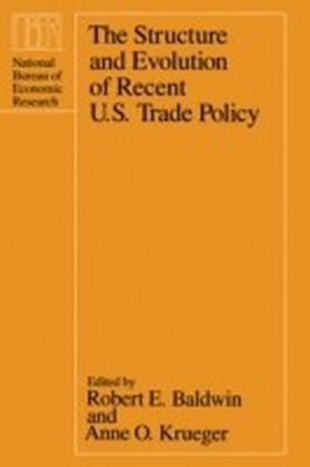 Structure and Evolution of Recent U.S. Trade Policy