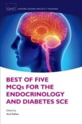 Best of Five MCQs for the Endocrinology and Diabetes SCE