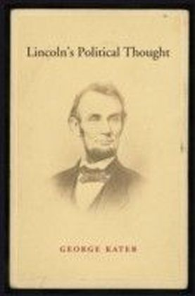 Lincoln's Political Thought