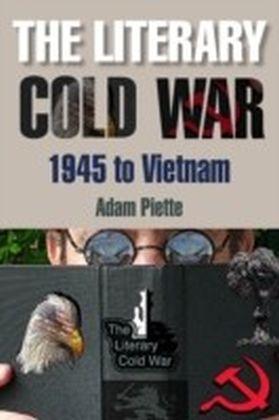 Literary Cold War, 1945 to Vietnam