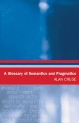 Glossary of Semantics and Pragmatics