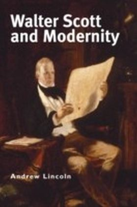 Walter Scott and Modernity