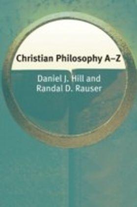 Christian Philosophy A-Z
