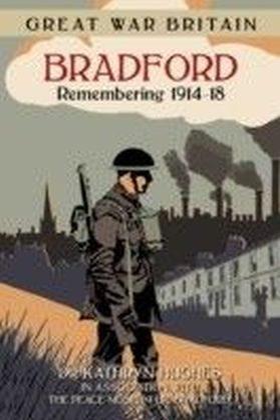 Great War Britain Bradford
