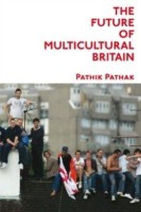 Future of Multicultural Britain: Confronting the Progressive Dilemma