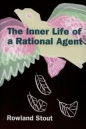 Inner Life of a Rational Agent: In Defence of Philosophical Behaviourism