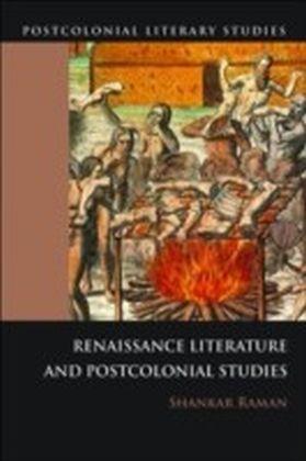 Renaissance Literatures and Postcolonial Studies