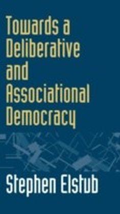 Towards a Deliberative and Associational Democracy
