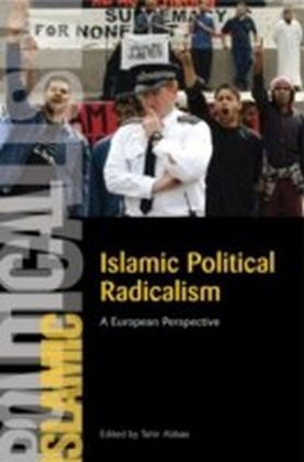 Islamic Political Radicalism: A European Perspective
