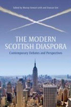 Modern Scottish Diaspora: Contemporary Debates and Perspectives