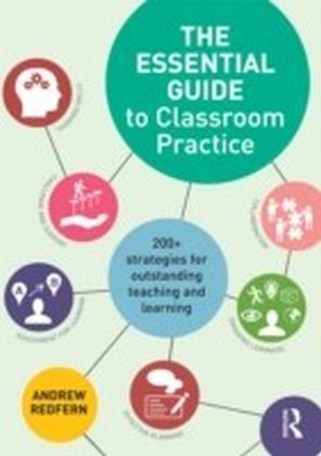 Essential Guide to Classroom Practice