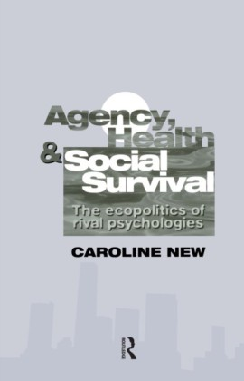 Agency, Health And Social Survival