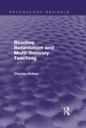 Reading Retardation and Multi-Sensory Teaching (Psychology Revivals)