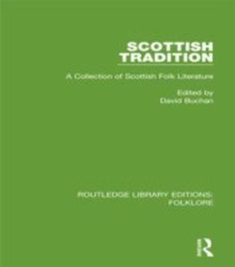 Scottish Tradition (RLE Folklore)