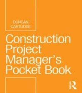 Construction Project Manager's Pocket Book