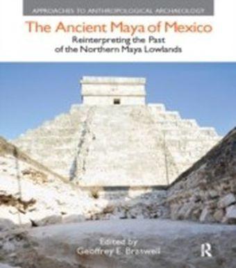 Ancient Maya of Mexico