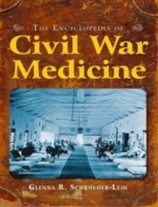 Encyclopedia of Civil War Medicine