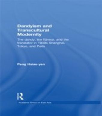 Dandyism and Transcultural Modernity