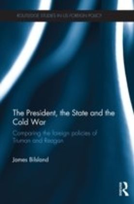 President, the State and the Cold War