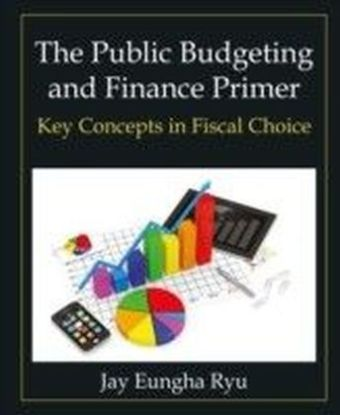 Public Budgeting and Finance Primer