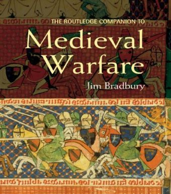Routledge Companion to Medieval Warfare