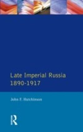 Late Imperial Russia, 1890-1917