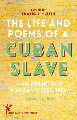The Life and Poems of a Cuban Slave