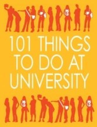 101 Things to Do at University