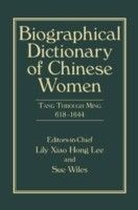 Biographical Dictionary of Chinese Women, Volume II