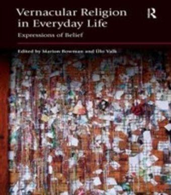 Vernacular Religion in Everyday Life