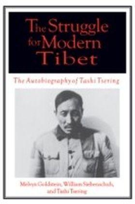 Struggle for Modern Tibet: The Autobiography of Tashi Tsering